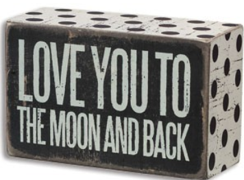 I Love You To The Moon Wooden Sign